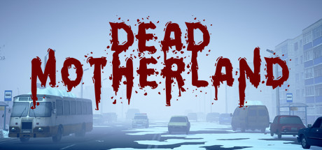 Dead Motherland เกมออนไลน์ Survival Sandbox ลุยซอมบี้ในเมืองรัสเซีย