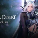 รีวิว เกมมือถือมาแรง Black Desert Mobile ที่ชาวคอเกมเมอร์ไม่ควรพลาด!